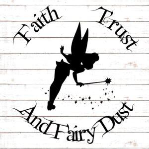 Tinkerbell Faith Trust and Fairydust