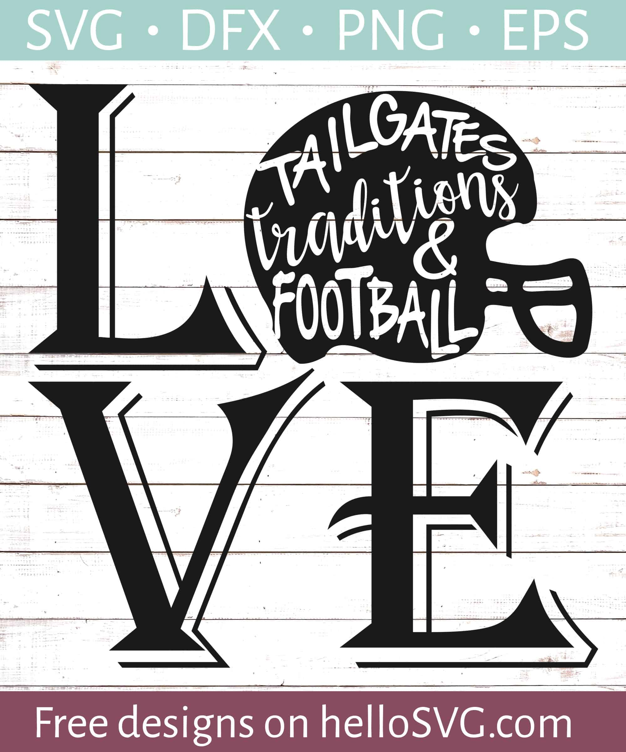 Football Love Svg Free Svg Files Hellosvg Com