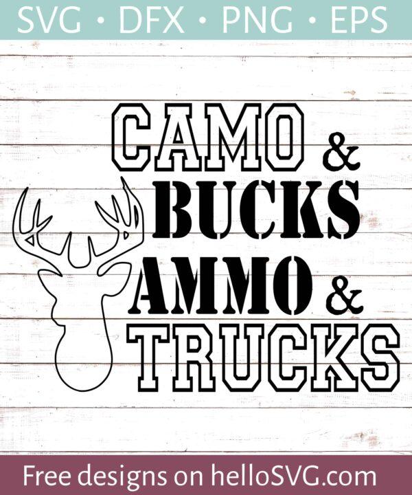 Camo and Bucks, Ammo and Trucks