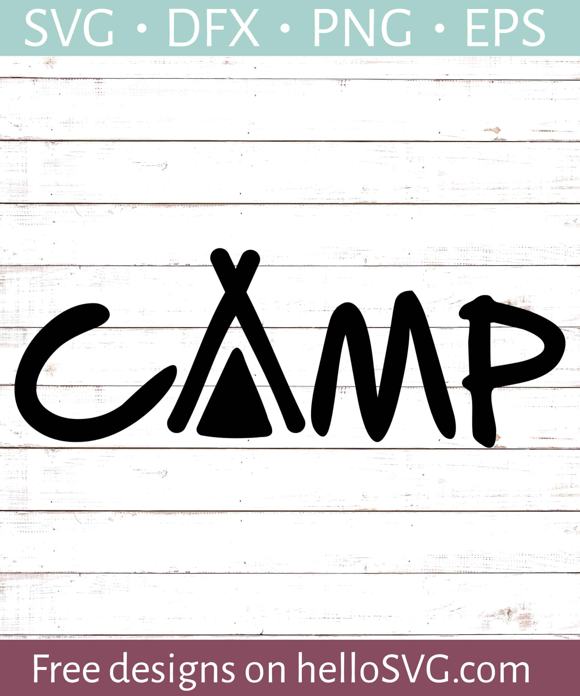 Camp With Tent Svg Free Svg Files Hellosvg Com