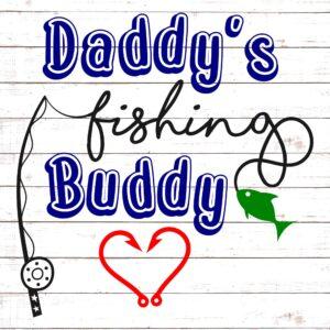Daddy's Fishing Buddy #2