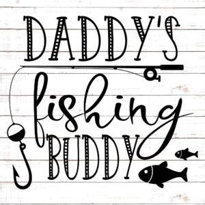 Daddy's Fishing Buddy #1