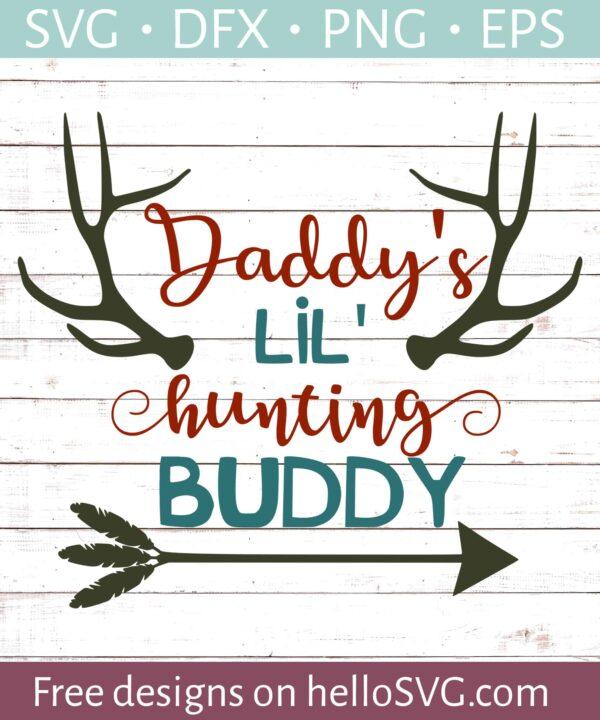 Daddy's Lil' Hunting Buddy