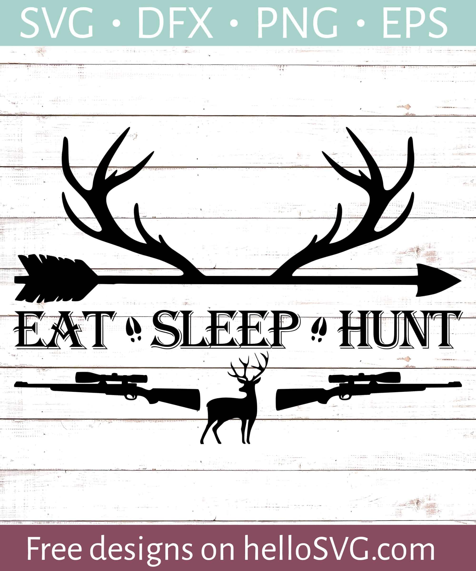 Download Eat Sleep Hunt Svg Free Svg Files Hellosvg Com