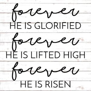 Forever He Is Glorified