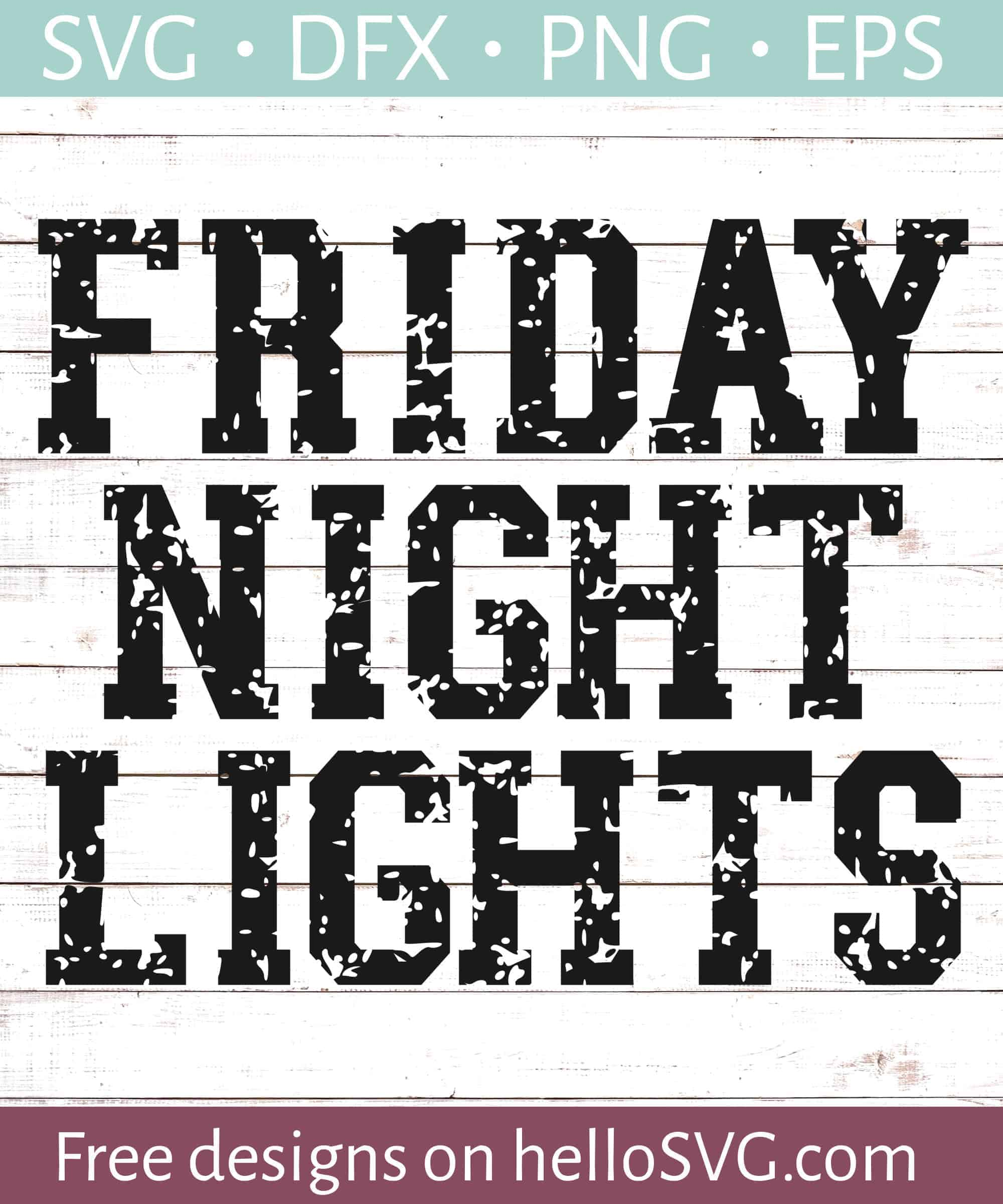 Friday Night Lights Svg Svg Free Svg Files Hellosvg Com