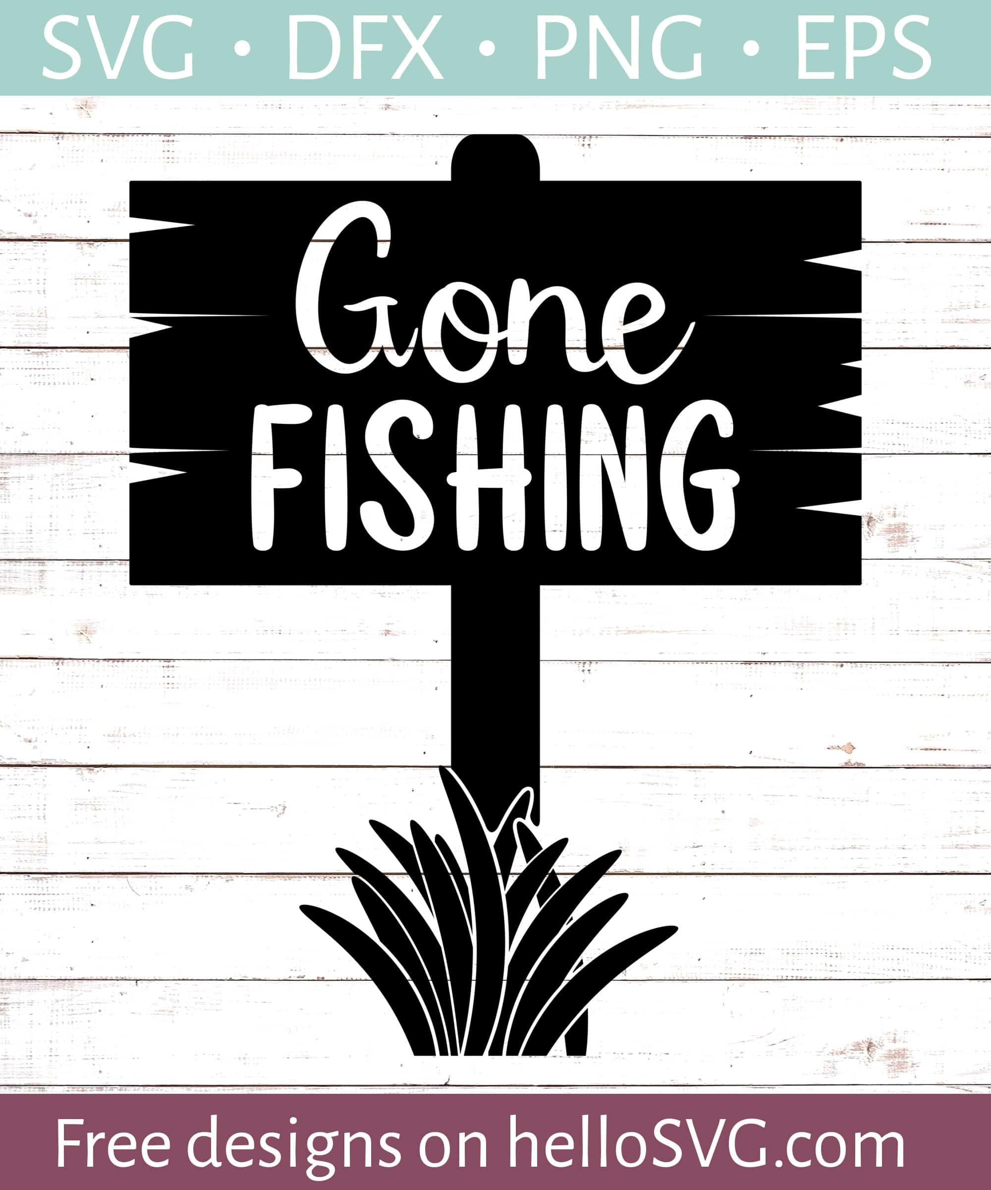 Download Gone Fishing 1 Svg Free Svg Files Hellosvg Com