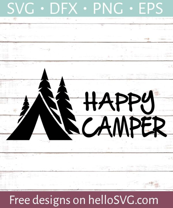Happy Camper SVG #3