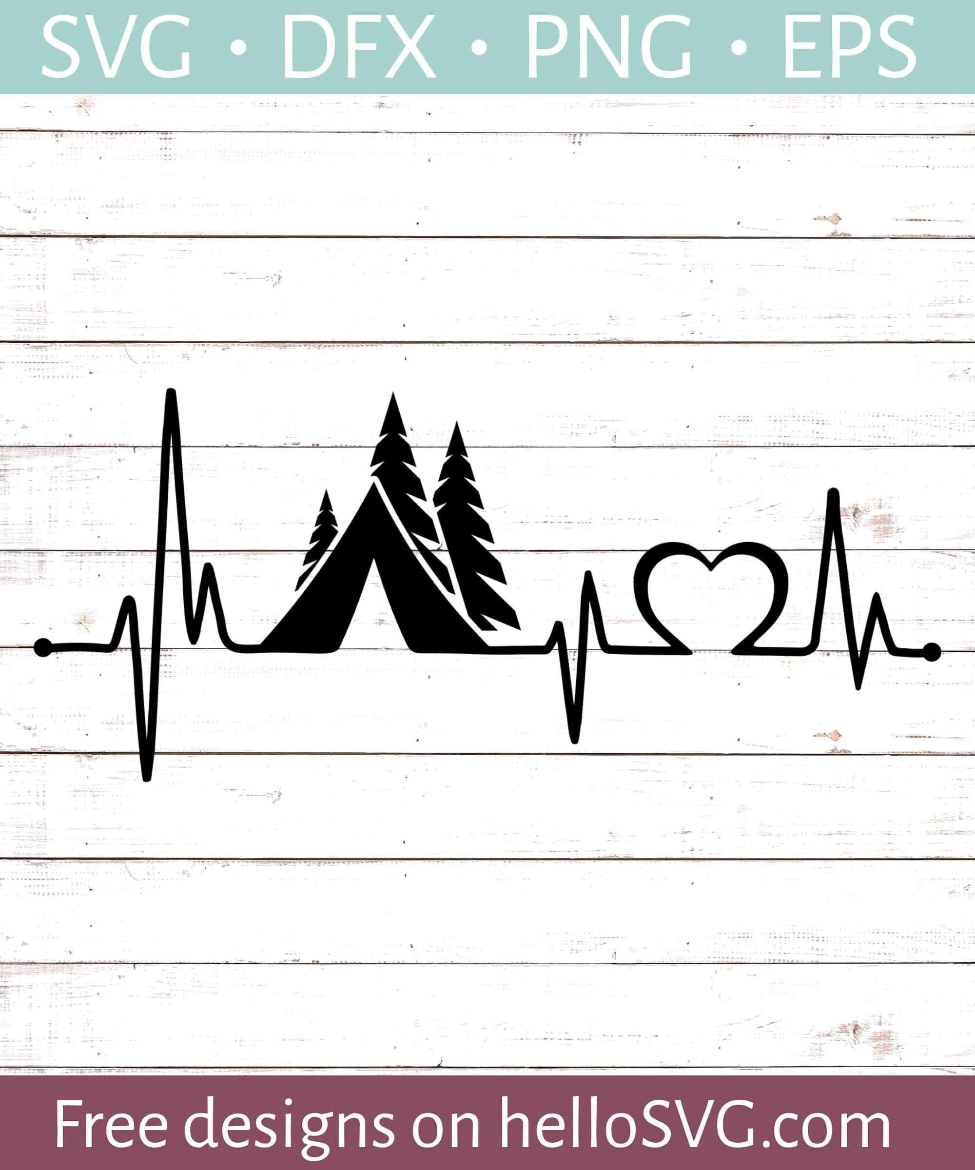 Heartbeat Camping Tent Svg Free Svg Files Hellosvg Com