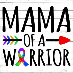 Mama of a Warrior (Autism)
