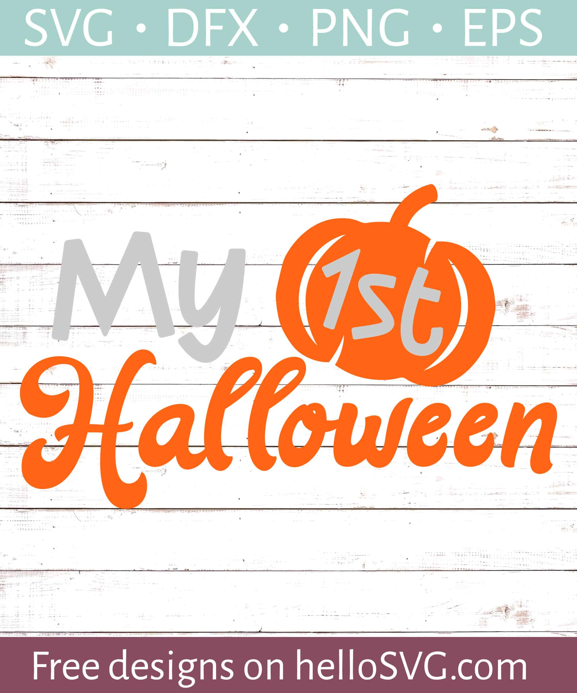 Get My First Halloween Svg Cutting File DXF