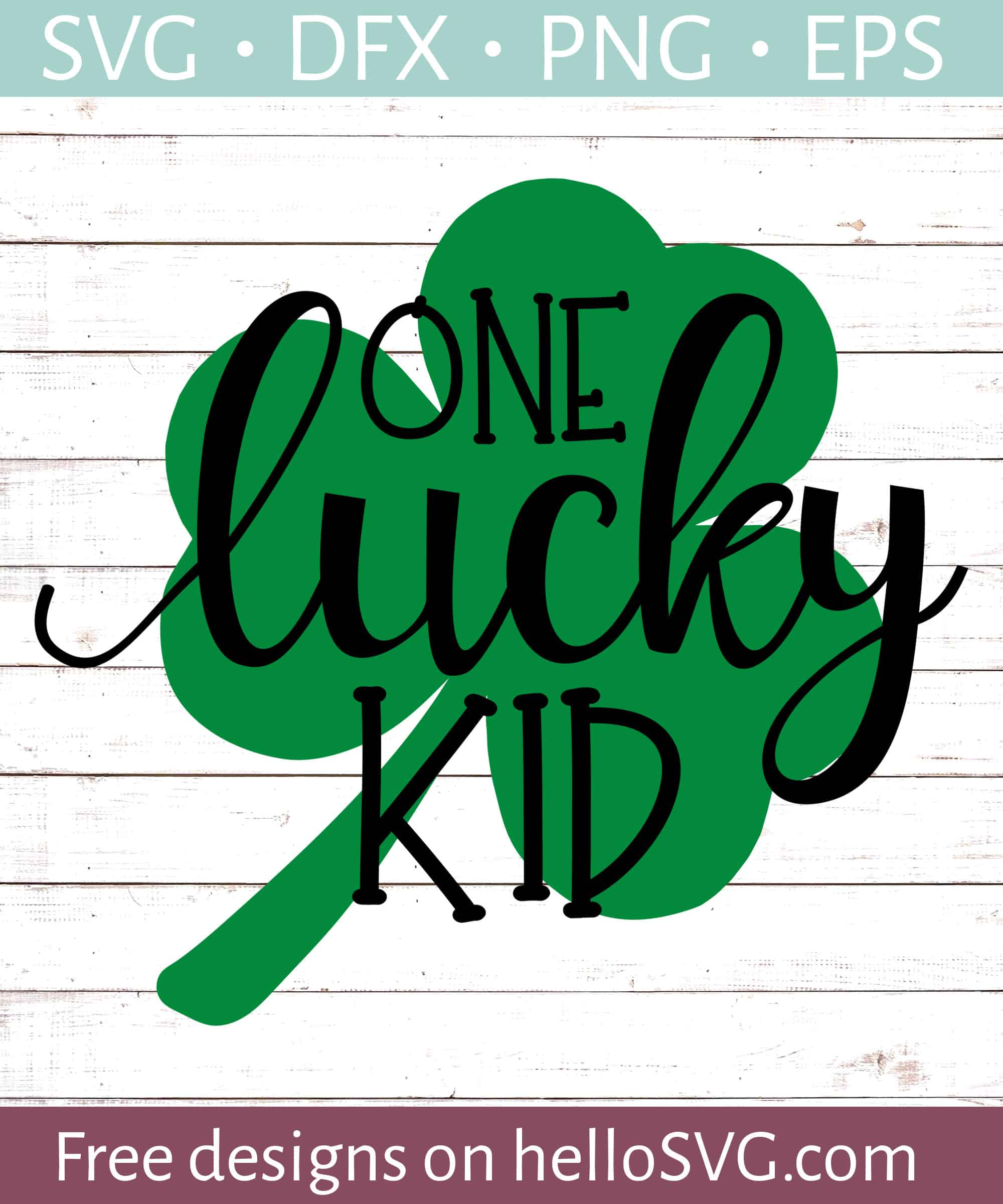 Download One Lucky Kid Svg Free Svg Files Hellosvg Com