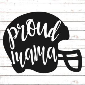Proud Mama Football Helmet