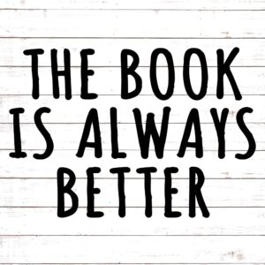 The Book Is Always Better