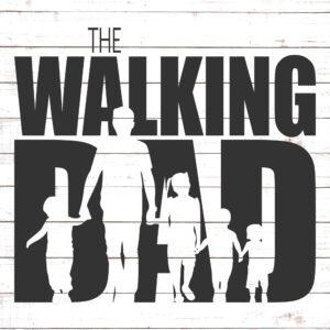 The Walking Dad (4 kids)