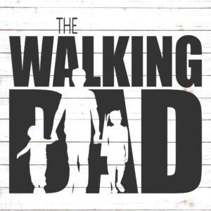 The Walking Dad (2 kids)