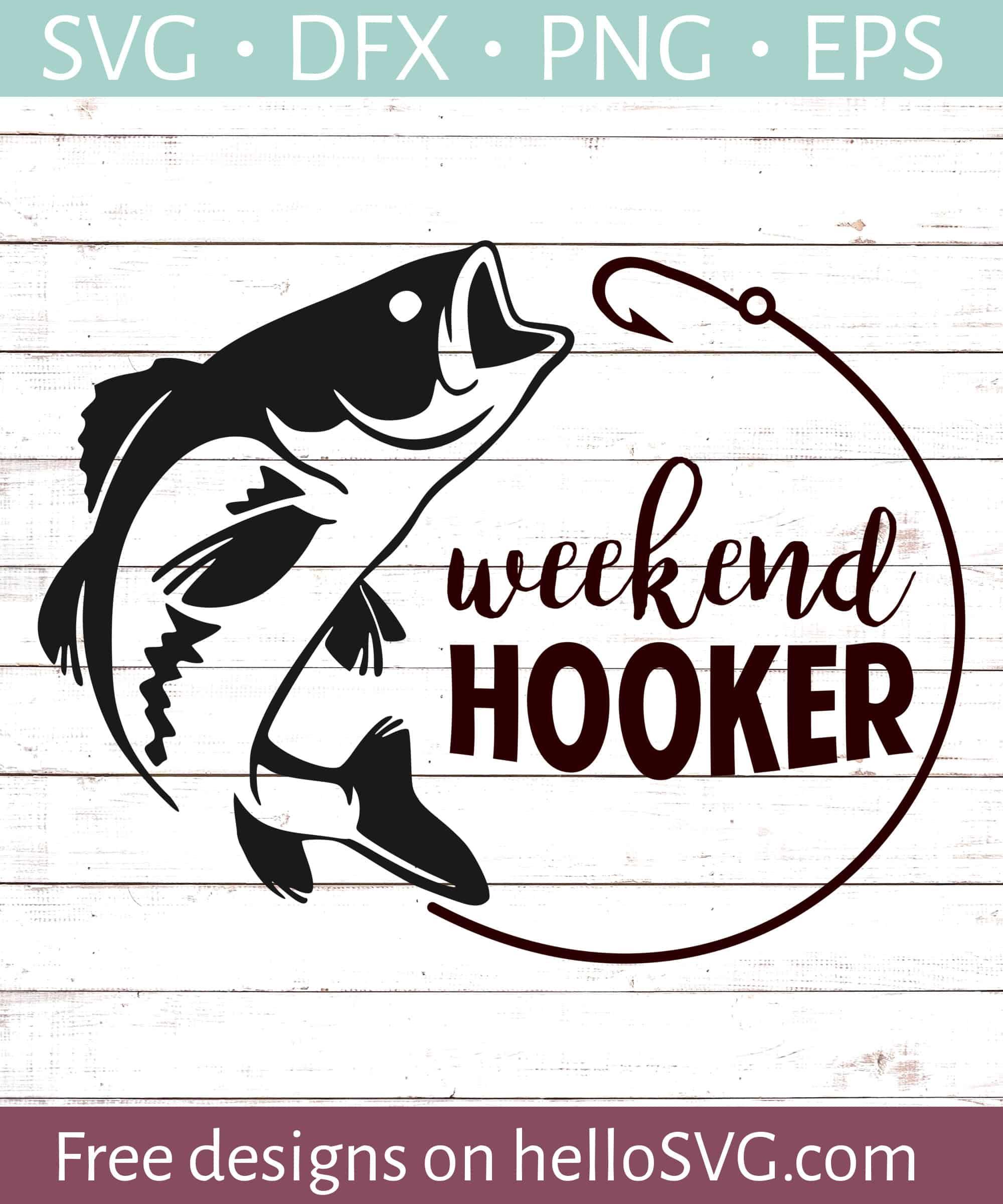 Download Weekend Hooker Svg Free Svg Files Hellosvg Com