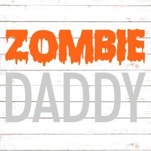 Zombie Daddy