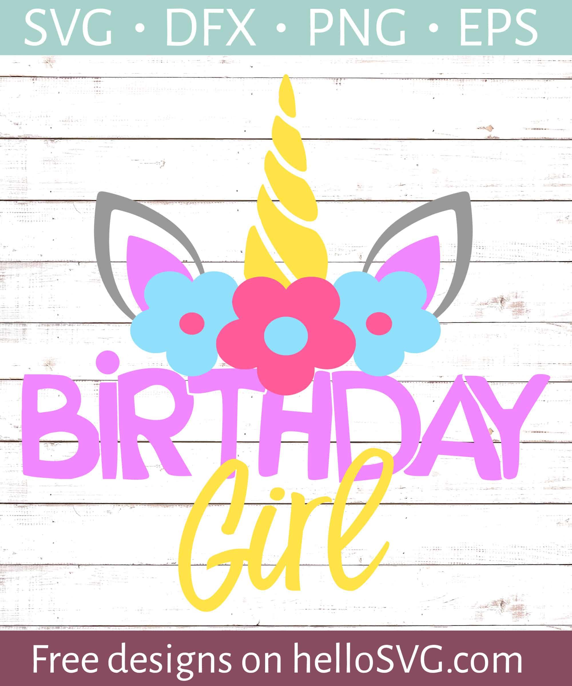 Unicorn Birthday Girl Svg Free Svg Files Hellosvg Com