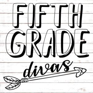 Fifth Grade Divas - Teacher Shirt Design