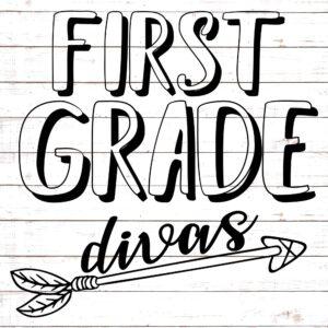 First Grade Divas - Teacher Shirt Design