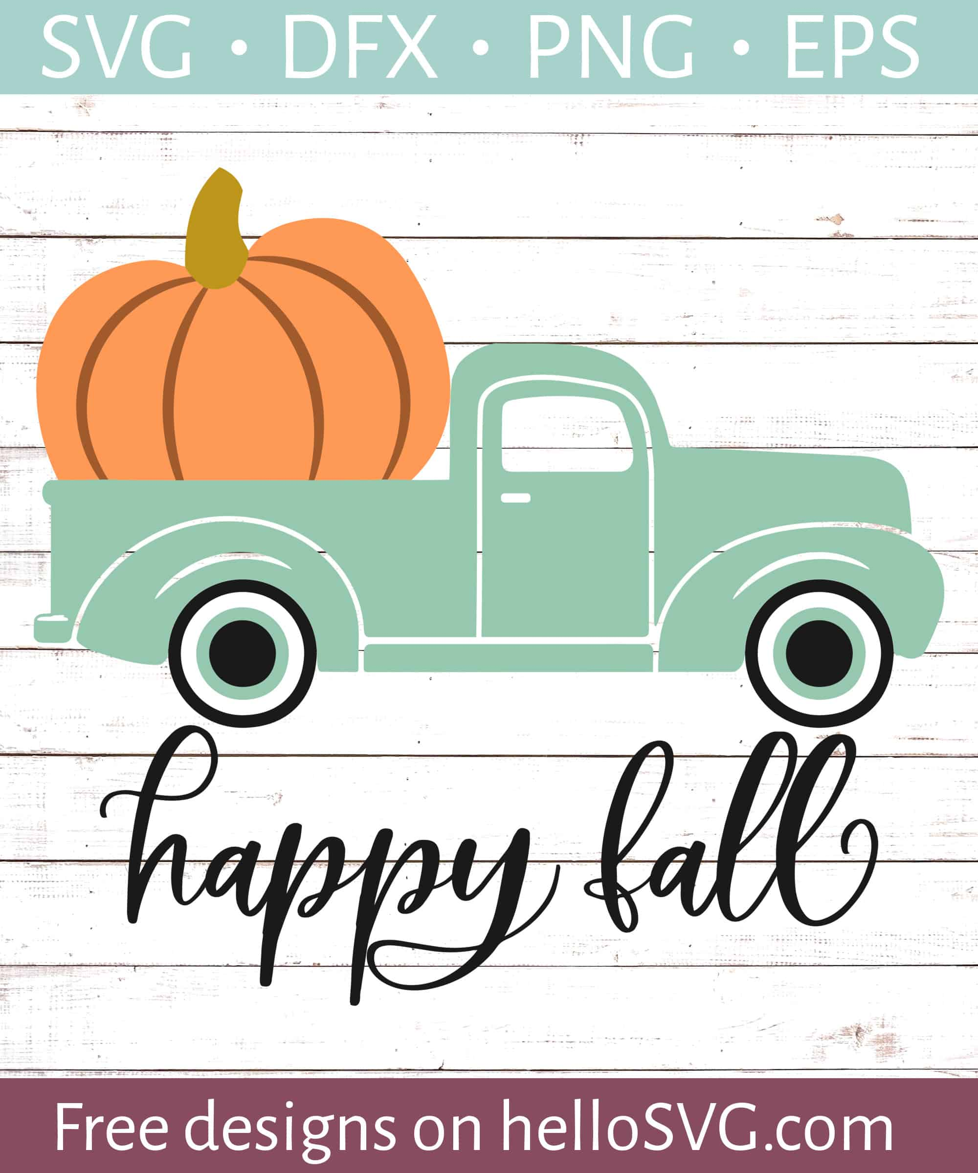 Happy Fall With Vintage Truck Svg Free Svg Files Hellosvg Com