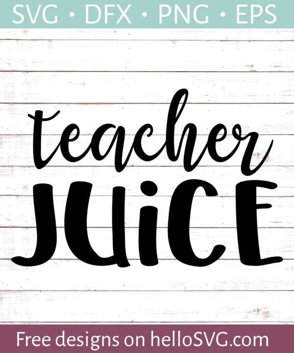 Teacher Juice