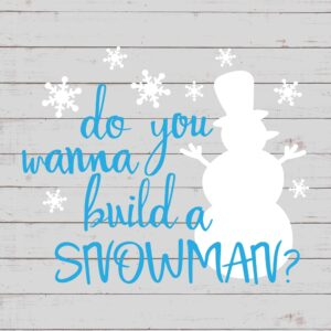 Do You Want To Build A Snowman - Frozen