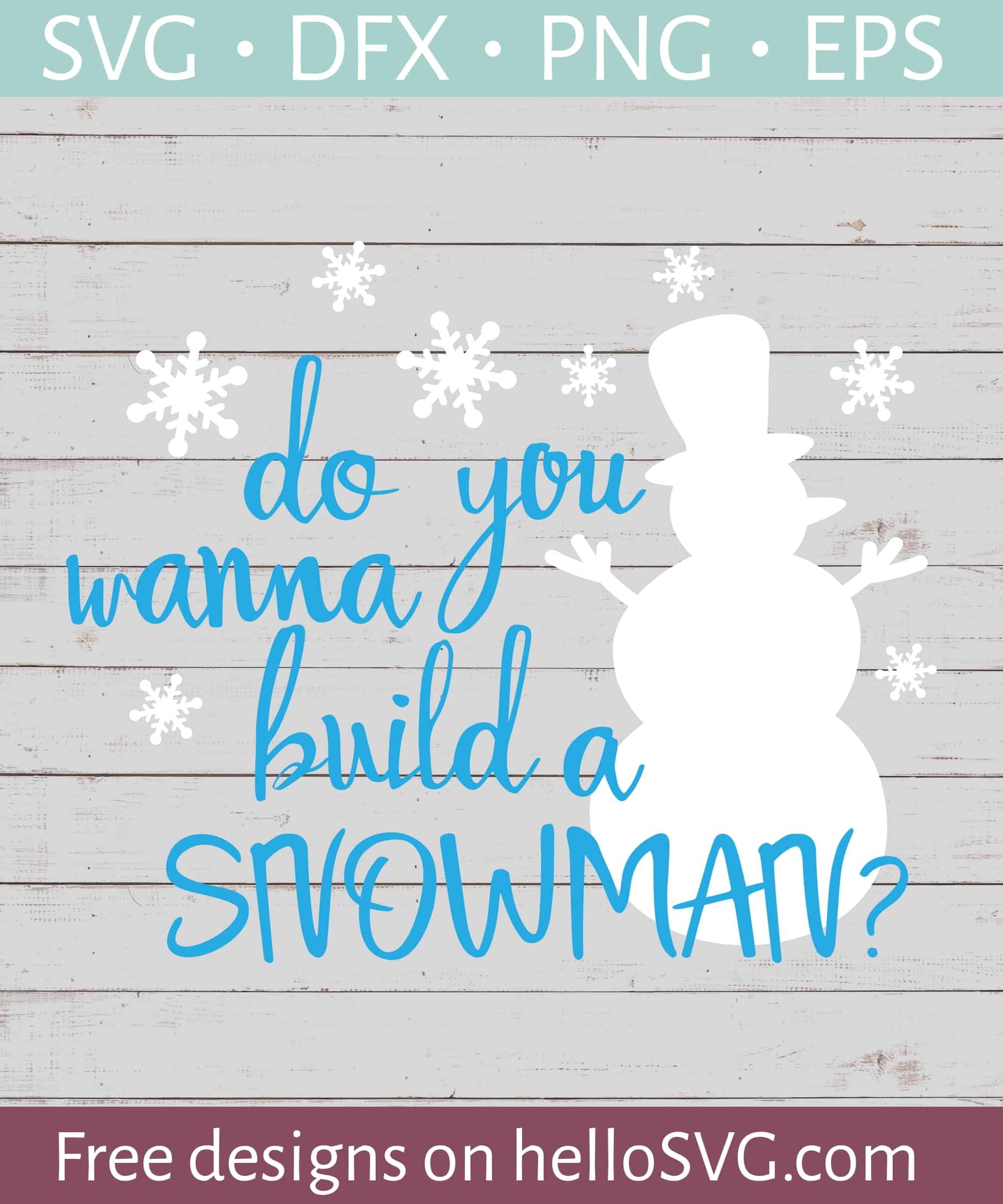 Do You Want To Build A Snowman Frozen Svg Free Svg Files Hellosvg Com