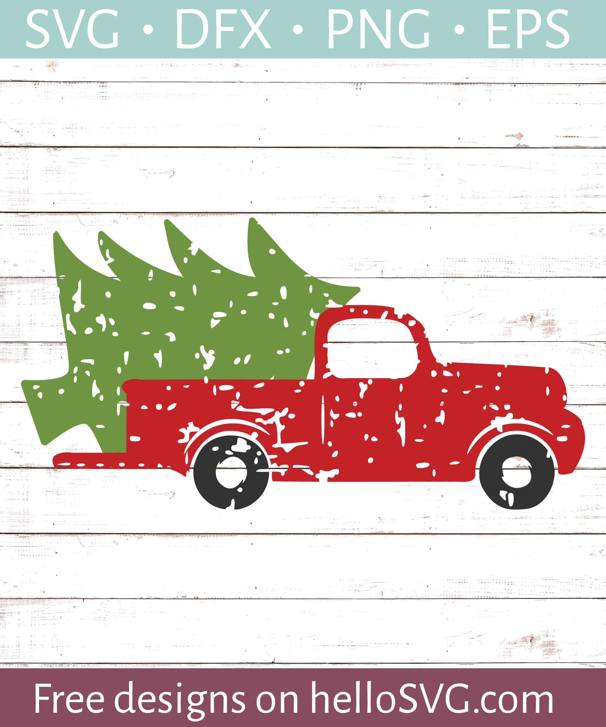 Vintage Truck With Christmas Tree Svg Free Svg Files Hellosvg Com