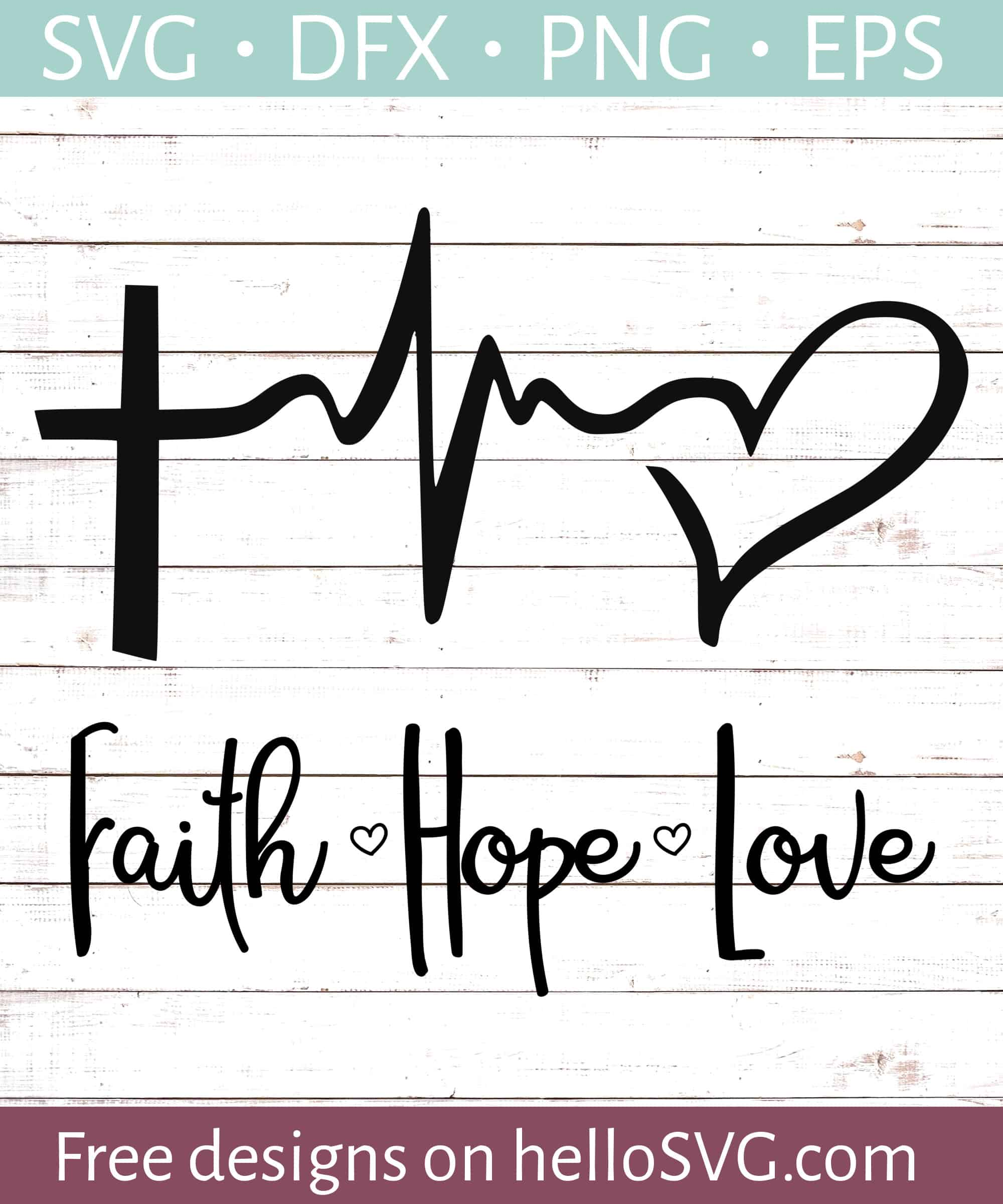 Faith Love Hope Svg Free Svg Files Hellosvg Com