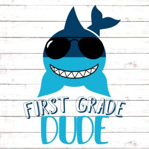 Dirst Grade Dude