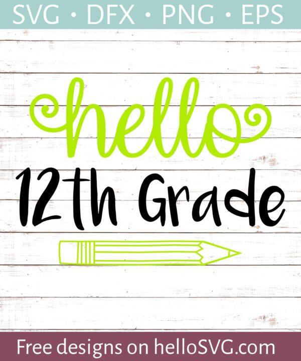 Hello 12th Grade