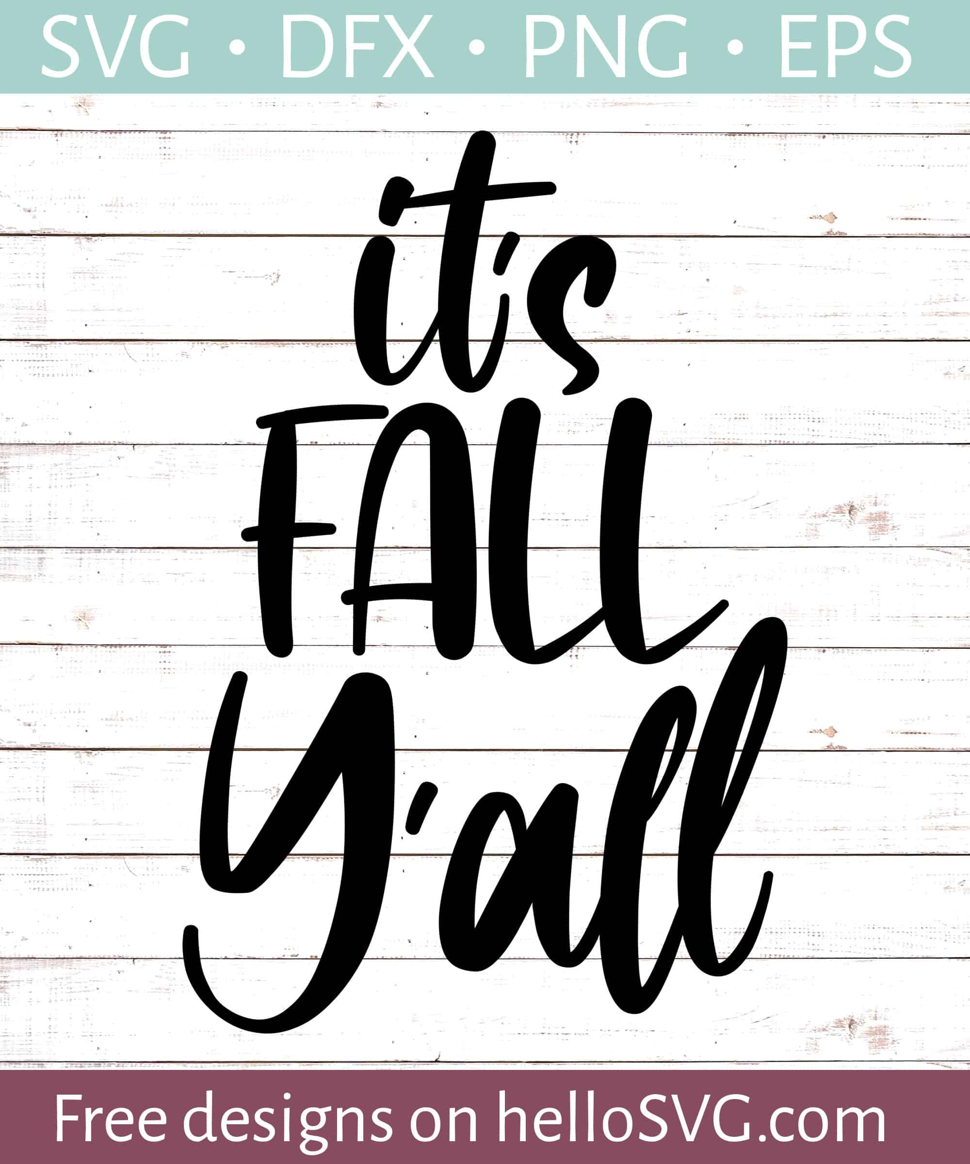 It S Fall Y All Svg Free Svg Files Hellosvg Com